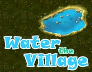 Water The Village